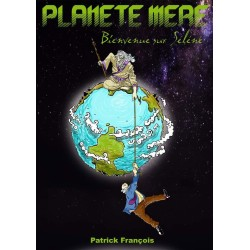 Planète mère Bienvenue sur Séléné